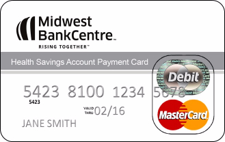 Midwest BankCentre HSA Card