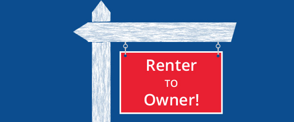 Renter to Owner
